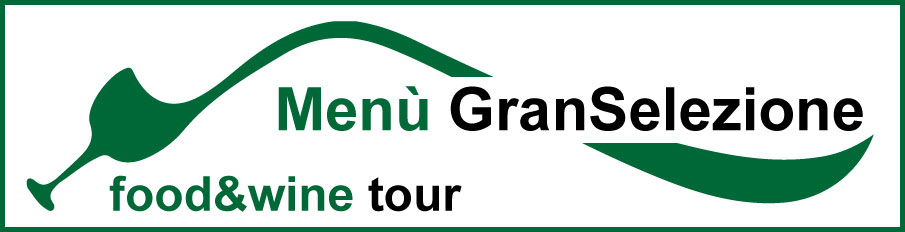 Food&Wine Tour - Menu GranSelezione